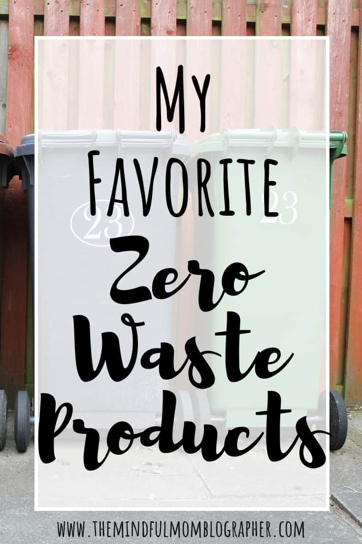 my favorite zero waste products