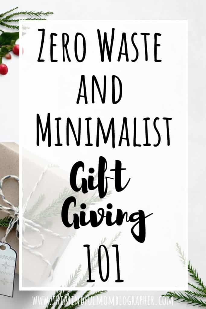 zero waste and minimalist gift giving 101