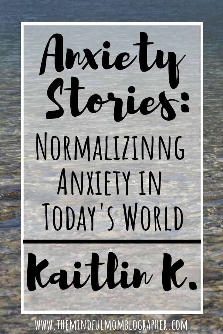 Have anxiety? You are not alone. Check out this anxiety stories as part of the series 'Anxiety Stories | Normalizing Anxiety in Today's World'. #anxiety #anxietyhelp #anxietytips