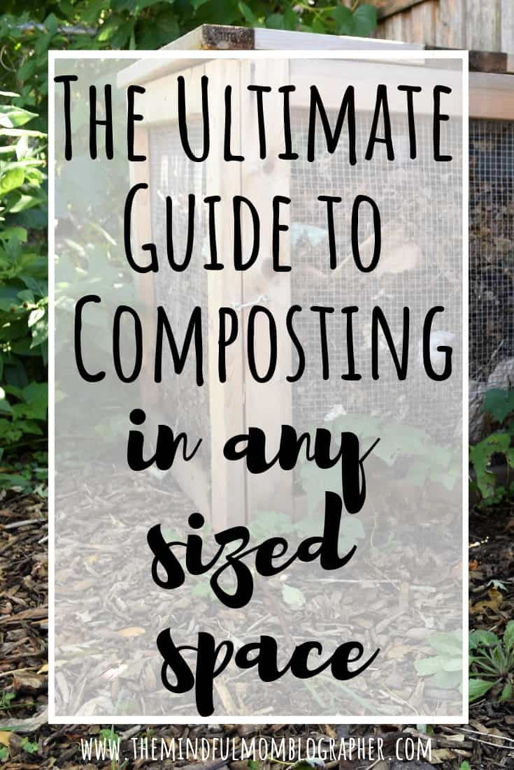 Ever wonder how to compost or been intimidated by composting?Want to compost but think you don't have the space? Have questions about composting? This post is for you! #composting #compost #howto #howtocompost #compostingtips #composttips