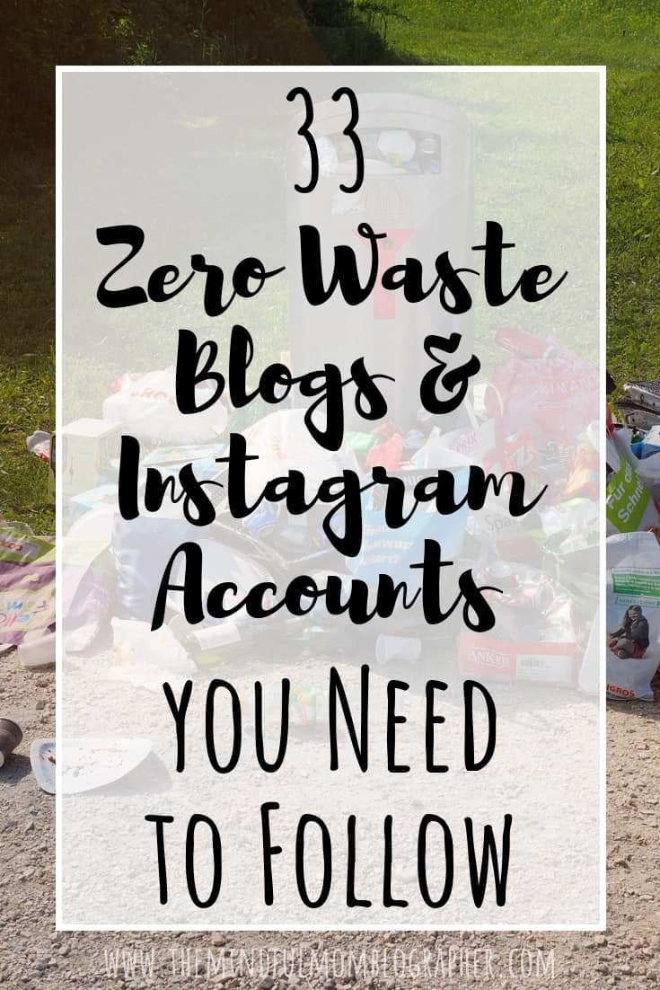 Looking for some zero waste living tips, zero waste inspiration, zero waste DIYs and recipes, and more? Check out 33 zero waste blogs, bloggers, and Instagram accounts to follow! #zerowaste #zerowasteblog #zerowasteblogs #zerowastebloggers #lowwaste
