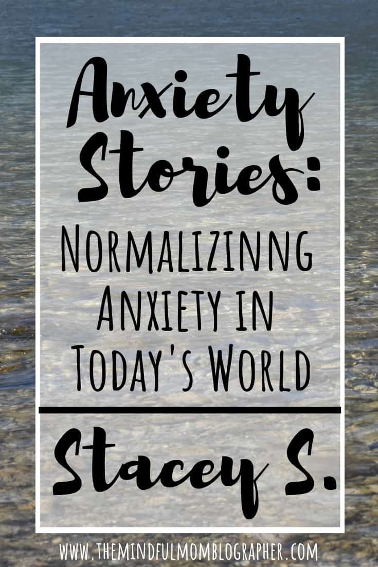 Sharing our experiences with anxiety and other mental illnesses is a great way to break down the mental health stigma. That is what my goal is with my series 'Anxiety Stories | Normalizing Anxiety in Today's World'. Check out this anxiety story from Stacey S. #anxiety #anxietytips #mentalhealth #mentalhealthstigma