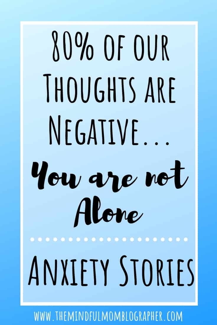 Do you feel like you're the only one with negative and anxious thoughts? 80% of our thoughts are negative thoughts. Anxiety Stories is a series to help break down the mental health stigma. Read about Caite E, and her story about her anxiety with negative and obsessive thoughts, PTSD, and more. #anxiety #mentalhealth #stigma