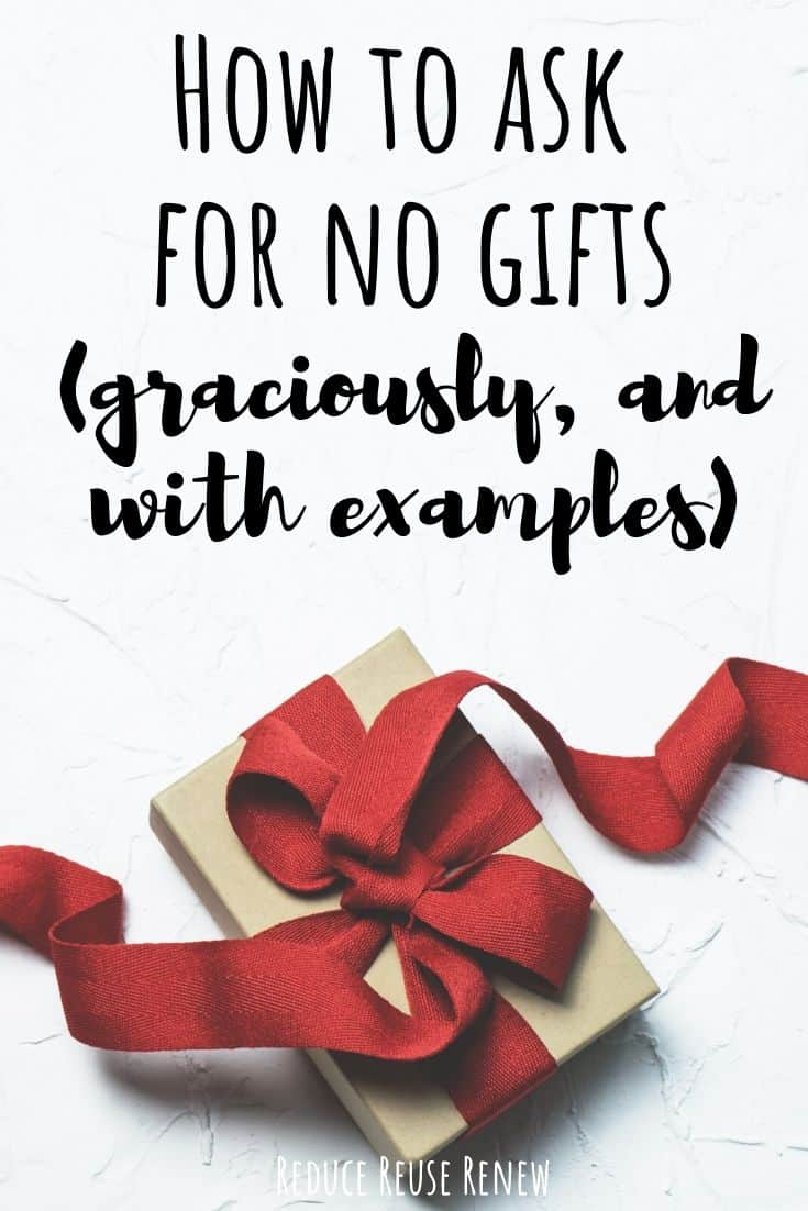 10 Ways To Graciously Tell Someone No Gifts Please With